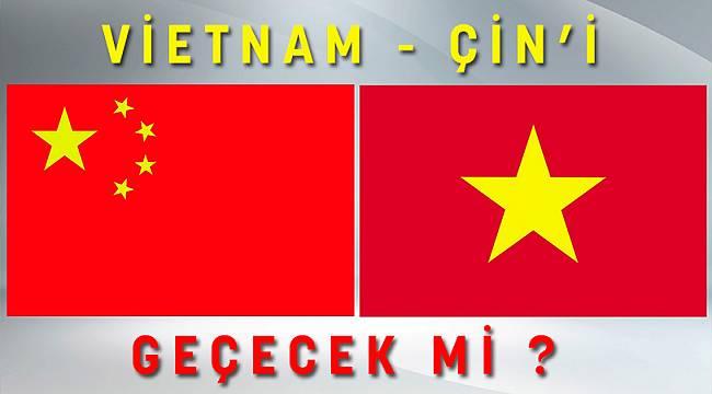 Vietnam ÇİN'i GEÇECEK Mİ?