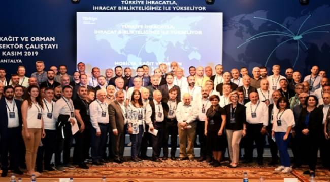 """""""Mobilya, Kağıt ve Orman Ürünleri Sektör Çalıştayı"""" Antalya'da gerçekleşti"""